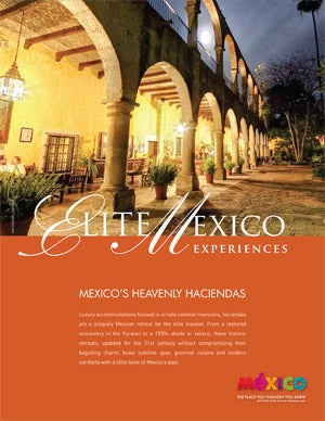 Mexico's Heavenly Haciendas